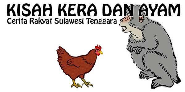 Kisah Kera dan Ayam, Sulawesi Tenggara