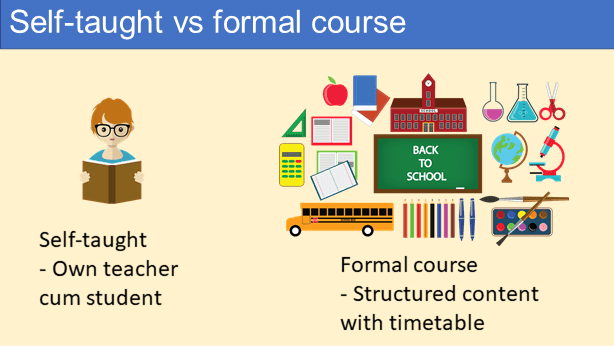 Self-taught or formal course?
