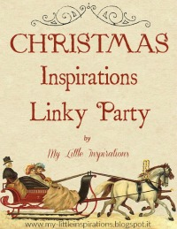 http://my-littleinspirations.blogspot.it/2015/11/christmas-inspirations-linky-party-2015.html