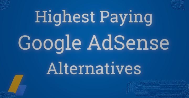 Google Adsense Alternative with High CPC, google adsense alternative