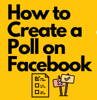 How to Create a Poll on Facebook 2019