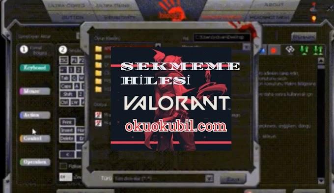 Valorant  Makro A4Tech & Bloody Kurulum ve Sekmeme Hilesi 2020