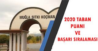 Muğla Sıtkı Koçman Üniversitesi 2020 taban Puanları Başarı Sıralaması