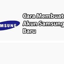 Cara Membuat Akun Samsung Baru Dengan Mudah