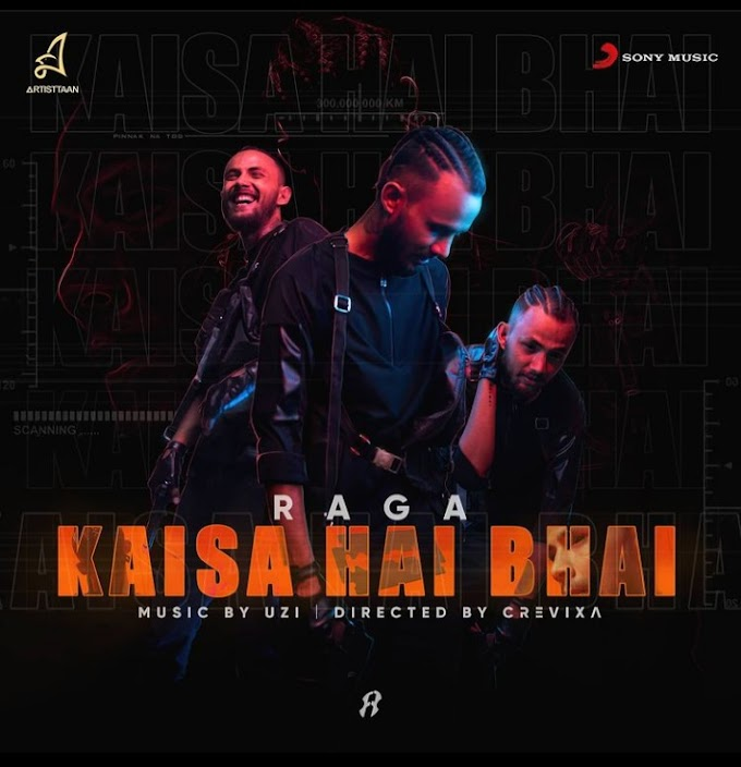 RAGA - KAISA HAI BHAI Lyrics