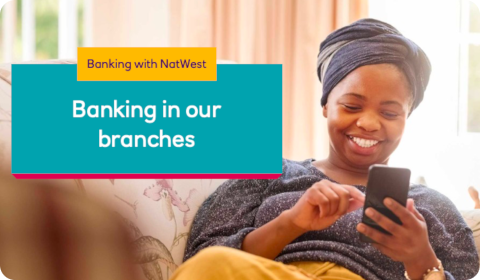 NatWest – Banking in our branches