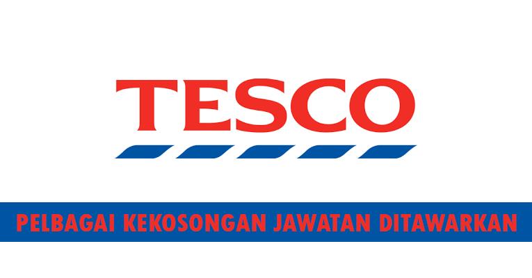 Kekosongan terkini di Tesco Stores (Malaysia) Sdn Bhd