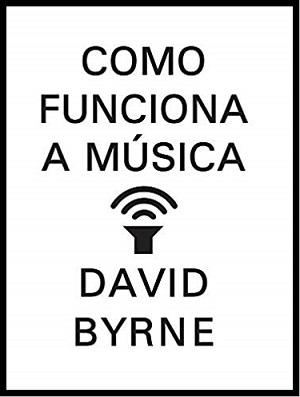 Livro Como Funciona a Música