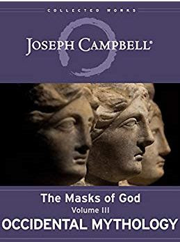 Occidental Mythology By Joseph Campbell