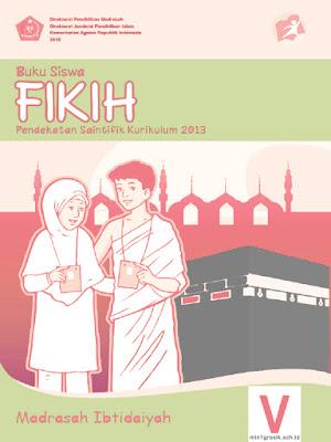 buku siswa mata pelajaran fiqih kelas 5 madrasah ibtidaiyah kurikulum 2013