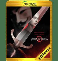V DE VENGANZA (2005) BDREMUX 2160P HDR MKV ESPAÑOL LATINO