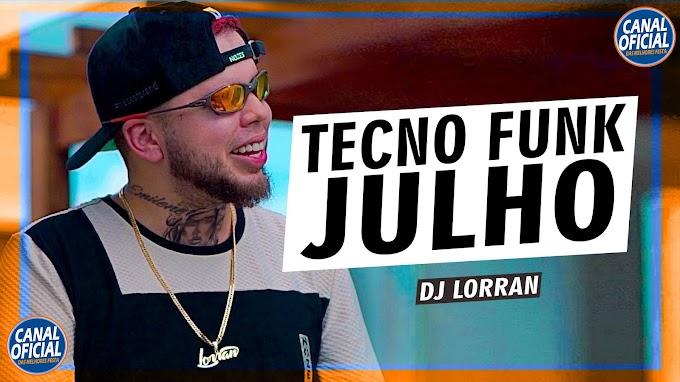 SET DJ LORRAN 2021 TECNO FUNK ATUALIZADO - (MELODY ROCK DOIDO JULHO 2021) - CANAL DAS MELHORES FESTA