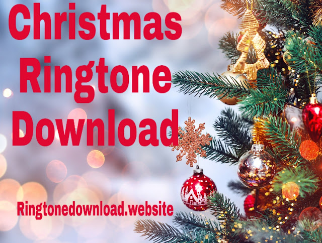 Merry Christmas Song | Merry Christmas Ringtone Download