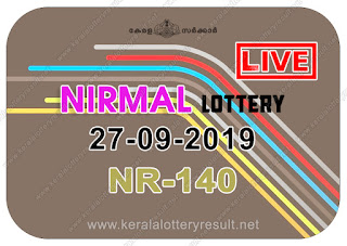 KeralaLotteryResult.net, kerala lottery kl result, yesterday lottery results, lotteries results, keralalotteries, kerala lottery, keralalotteryresult, kerala lottery result, kerala lottery result live, kerala lottery today, kerala lottery result today, kerala lottery results today, today kerala lottery result, Nirmal lottery results, kerala lottery result today Nirmal, Nirmal lottery result, kerala lottery result Nirmal today, kerala lottery Nirmal today result, Nirmal kerala lottery result, live Nirmal lottery NR-140, kerala lottery result 27.09.2019 Nirmal NR 140 27 September 2019 result, 27 09 2019, kerala lottery result 27-09-2019, Nirmal lottery NR 140 results 27-09-2019, 27/09/2019 kerala lottery today result Nirmal, 27/9/2019 Nirmal lottery NR-140, Nirmal 27.09.2019, 27.09.2019 lottery results, kerala lottery result September 27 2019, kerala lottery results 27th September 2019, 27.09.2019 week NR-140 lottery result, 27.9.2019 Nirmal NR-140 Lottery Result, 27-09-2019 kerala lottery results, 27-09-2019 kerala state lottery result, 27-09-2019 NR-140, Kerala Nirmal Lottery Result 27/9/2019