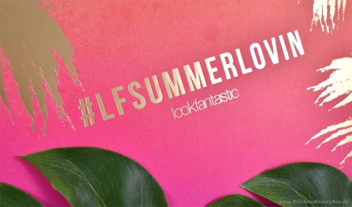 Lookfantastic Beauty Box Juli 2016 - #LFSUMMERLOVIN