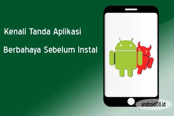 Aplikasi Android Berbahaya