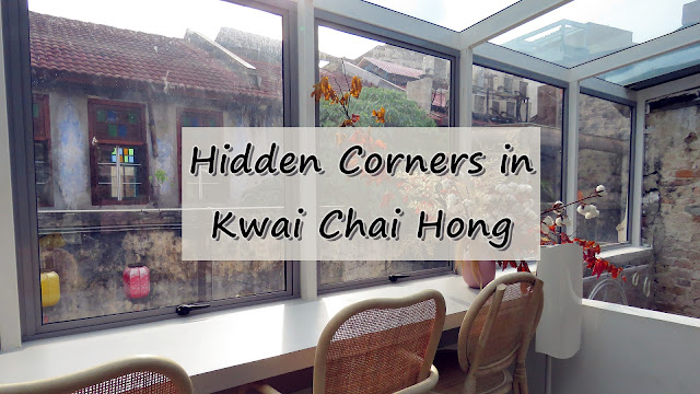 Hidden Corners in Kwai Chai Hong