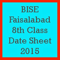 8th Class Date Sheet 2017 BISE Faisalabad Board