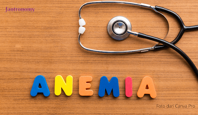 Meski Terkesan Penyakit Sepele, Berikut Bahaya Anemia Jika Tidak Segera Ditangani