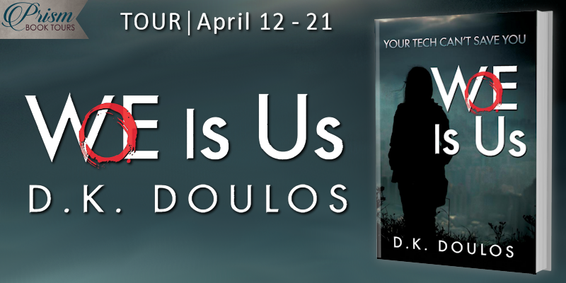 We're launching the Book Tour for WOE IS US by D.K. Doulos!