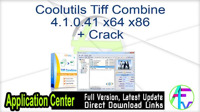 Coolutils Tiff Combine 4.1.0.41 x64 x86 + Crack