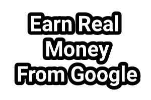 The Best Tips to Earn Money from Google in Bangladesh