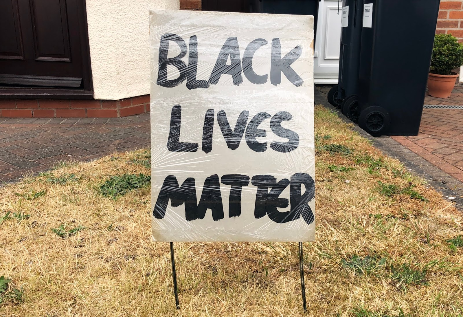 Black Lives Matter sign in my front garden
