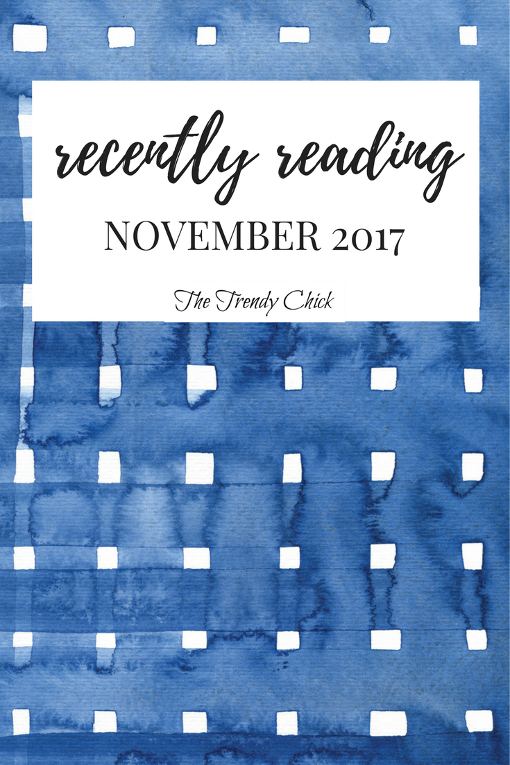 Recently Reading: November 2017