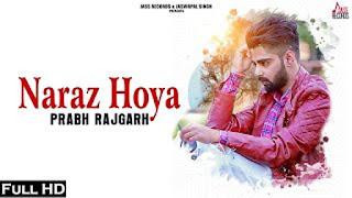 Naraz Hoya Lyrics - Prabh Rajgarh | New Punjabi Songs 2017