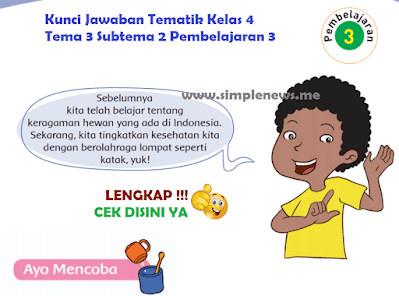 Kunci Jawaban Tematik SD MI Kelas 4 Tema 3 Subtema 2 Pembelajaran 3 www.simplenews.me