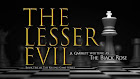 Special Feature Of The Week: The Lesser Evil