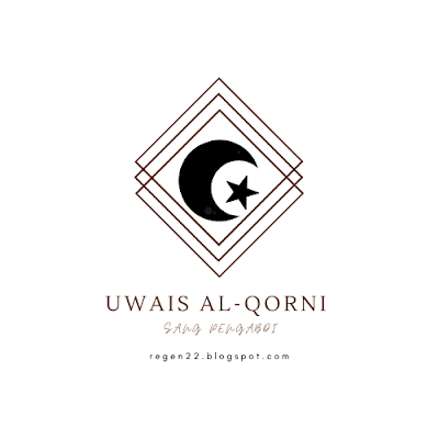 Uwais al-Qarni Sang Pengabdi