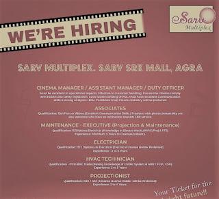 Sarv Maltiplex Srk Mall, Agra Recruitment Cinema Manager/ Associates/Maintenance Technician/ Electrician/ HVAC Technician and Projectionist