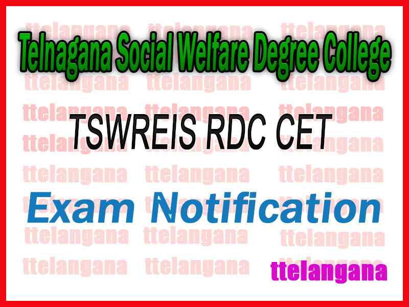TSW DCET Notification Telangana Social Welfare TSWREIS RDC CET Notification