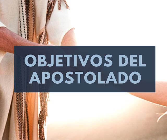 Objetivos del Apostolado
