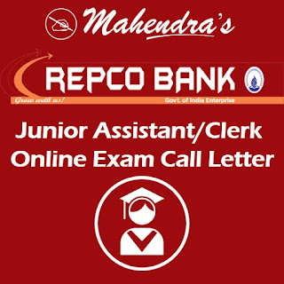 Repco Bank | Junior Assistant/Clerk I Online Exam Call Letter