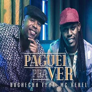 Baixar Música Paguei Pra Ver - Buchecha feat. MC Kekel