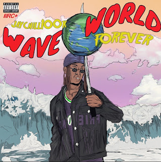 New Music: Jaychill100k - WaveWorld Forever