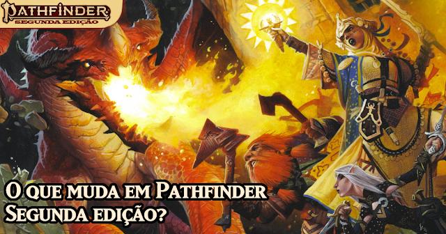 Mudanças Pathfinder 2ª Edição