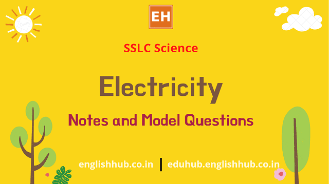 SSLC Science: Electricity | Notes and Model Questions