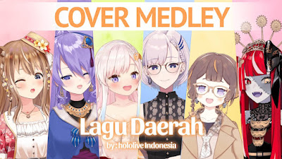 hololive Indonesia - Virtual Medley Lagu Daerah (Cover)