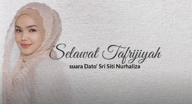 Selawat Tafrijiyah Suara Dato' Sri Siti Nurhaliza Merdu & Lunak