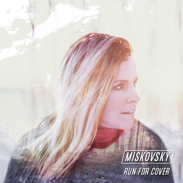 Lisa Miskovsky - Run for Cover - Single Cover
