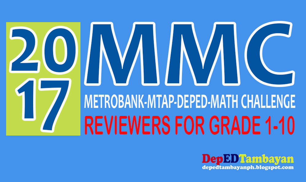 2017 Metrobank-MTAP-DepEd Math Challenge (MMC) Reviewers for Grade 1 ...