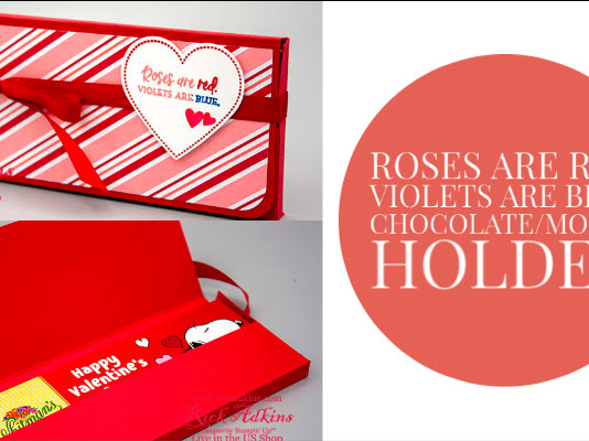 Roses are Red Violets are Blue Chocolate/Money Holder