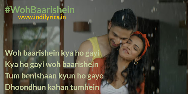 Woh Baarishein | Arjun Kanungo ft. Shriya | Pics | Quotes | Images