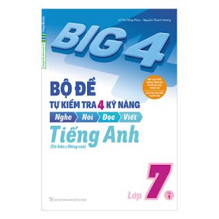 Big 4 Bộ Đề Tự Kiểm Tra 4 Kỹ Năng Nghe - Nói - Đọc - Viết (Cơ Bản Và Nâng Cao) Tiếng Anh Lớp 7 Tập 1 ebook PDF-EPUB-AWZ3-PRC-MOBI