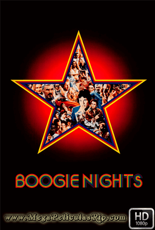 Boogie Nights [1080p] [Latino-Ingles] [MEGA]