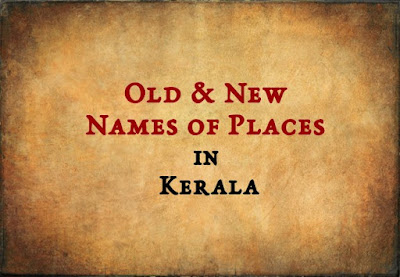 Old & New Names of Places (Kerala)