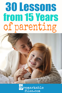 Motherhood involves a lot of on-the-job training (actually, it's exclusively on-the-job training,) and in the last 15 years I've learned a lot of lessons about parenting from my six kids. Part  funny and part insightful parenting tips, this list contains everything I know about raising kids through the baby, toddler, tweenage, and teenage years. #family #parenting #parentinghumor #kids #funny #unremarkablefiles